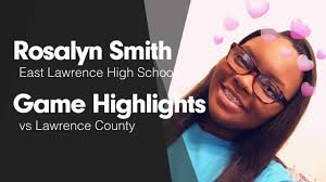 Game Highlights vs Lawrence County - Rosalyn Smith highlights - Hudl