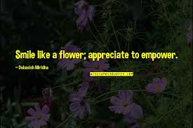 smile like a flower quotes top famous quotes about smile like