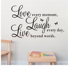 Fashion Vinyl Decal Live Every Moment Laugh Every Day Love Beyond Words Ca Home Furniture Drop Shipping Vinyl Decal Love Fashionfurniture Decals Aliexpress