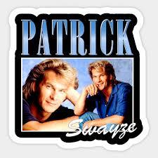 patrick swayze gift for fan gift t