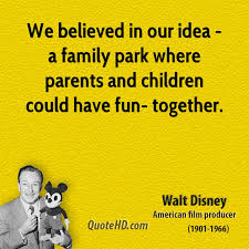walt disney family quotes quotehd