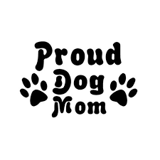 17 11cm Proud Dog Mom Proud Mother Dog Pet Rescue Car Sticker Decal Car Styling Black Silver C1 0028 Car Stickers Decals Decals Carcar Styling Aliexpress
