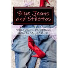 Blue Jeans and Stilettos by Glenna West