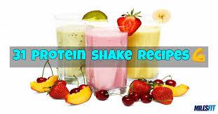 31 protein shake recipes milesfit
