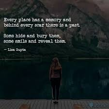 every place has a memory quotes writings by lisa gupta