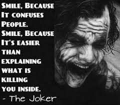 smile because it confuses people the joker quotes facebook