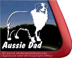 Aussie Dad Australian Shepherd Dog Stickers Decals Nickerstickers