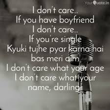 i don t care if you hav quotes writings by sukhjot singh
