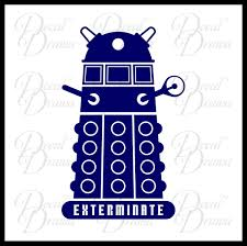 Dalek Exterminate Inspired By Doctor Who Vinyl Car Laptop Decal Decal Drama