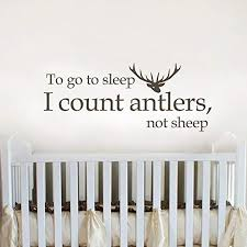 Amazon Com To Go To Sleep I Count Antlers Not Sheep Vinyl Wall Art Sticker Sleeping Room Decal Quote Wall Mural Graphic Black Home Kitchen