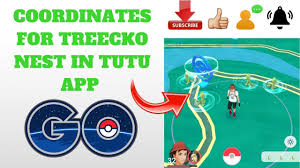 COORDINATES FOR TREECKO NEST IN POKEMON GO (TUTU APP) - YouTube