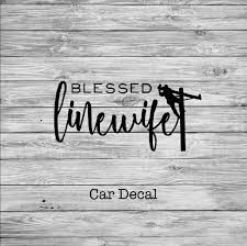 Blessed Linewife Lineman S Wife Decal Line Love Co