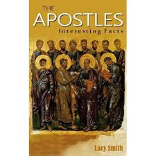 The Apostles: Interesting Facts by Lacy Smith