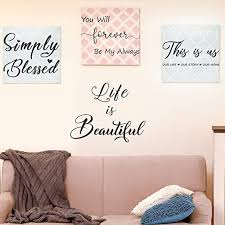 Amazon Com Guliguli 4 Set Simply Blessed This Is Us You Will Forever Be My Always Life Is Beautiful Lovely Warm Inspirational Quotes Wall Decals Vinyl Wall Stickers For Bedroom Living Room Home Decor Home Kitchen
