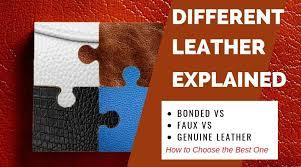 bonded vs faux vs genuine leather all