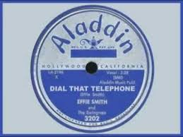 EFFIE SMITH - Dial That Telephone (Original) Plus He Treats Your Daughter  Mean (Both 1953) - YouTube