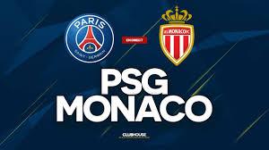 ? PSG - MONACO // ClubHouse ( paris vs asm ) - YouTube