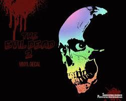 The Evil Dead 2 Vinyl Decal Vinyl Sticker Evil Dead Horror Etsy