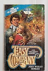 Easy Company and the Green Arrows, 03: Howard, John Wesley: 9780515058871:  Amazon.com: Books
