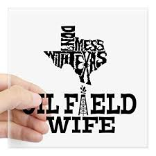 How To Find The Best Oilfield Wife Stickers For 2018 Top Rated Products