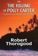 The Killing of Polly Carter - Robert Thorogood - Google Books