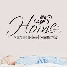 home where you are loved no matter what quotes wall stickers