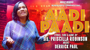 Aadi Padi |Priscilla Robinson| Latest Worship Song | Official ...