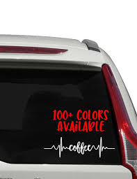 Coffee Heartbeat Car Decal Heart Beat Decal I Heart Stuff Sticker Bumper Sticker Gift For Her Gift For Him Heartbeat Love Yeti Decal Tumbler Family Decals Custom Window Decals In A