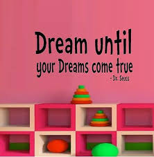 Dream Until Your Dreams Come True Wall Decal Ebay