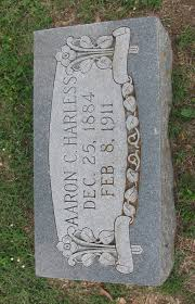 Aaron C. Harless (1884 - 1911)  http://harless-homepage.com/tree/p209.htm#i10405   Grave marker, Aaron,  Grave