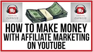 How To Make Money On YouTube With Affiliate Marketing - YouTube