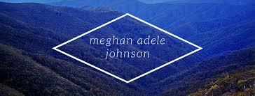 Meghan Adele Johnson - Home | Facebook