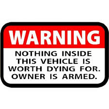 Nothing Inside This Vehicle Warning Label Decal Set