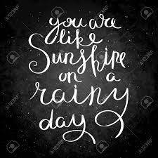 you are like a sunshine in a rainy day inspirational vector