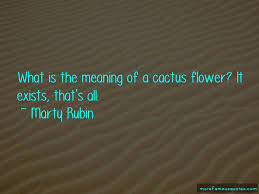 quotes about cactus flower top cactus flower quotes from famous