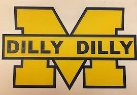 University Of Michigan Dilly Dilly 3 5 X 6 Vinyl Decal Free Shipping Ebay