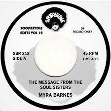 "Myra Barnes / Barbara Gwen - The Message From The Soul Sisters / Right On  (Vinyl 7"") | vinyl-digital.com Online-Shop"
