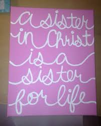 painted quote canvas a sister in christ is best quotes sister