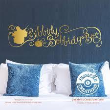 Bibbidy Bobbidy Boo Cinderella Inspired Disney Quote Wall Vinyl Decal Decals Jessichu Creations