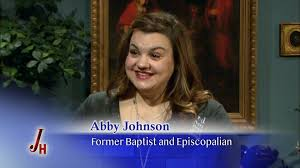 Abby Johnson - Former Baptist and Episcopalian - The Coming Home ...