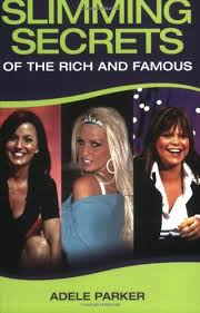 Slimming Secrets of the Rich and Famous: Parker, Adele: 9781844541973:  Amazon.com: Books