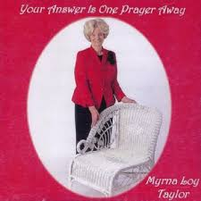 Your Answer Is One Prayer Away - Myrna Loy Taylor