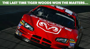 State Of Nascar When Tiger Woods Last Won Masters Nascar Com