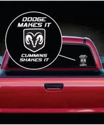 Dodge Makes It Cummins Shakes It Truck Window Decal Sticker Sticker Flare Llc