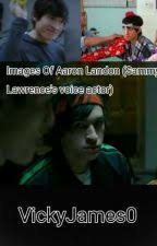 Images of Aaron Landon (Sammy Lawrence's voice actor) - Vicky Star-studded  - Wattpad