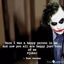 once i was a happy person quotes writings by yash chauhan