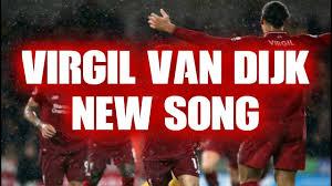 VIRGIL VAN DIJK - NEW SONG with LYRICS ...