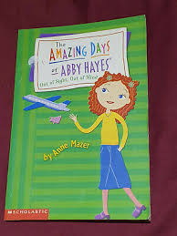 THE AMAZING DAYS OF ABBY HAYES - #9 OUT OF SIGHT, OUT OF MIND - ANNE MAZER  | eBay