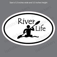 River Life Kayak Whitewater Rafting Paddle Boat Sticker Decal