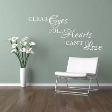 Special Beautiful Personalized Clear Eyes Full Hearts Can T Lose Inspirational Wall Sticker Room Vinyl Decal Home Art Decor Art Decor Stickers Roomwall Sticker Room Aliexpress